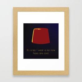 FEZES ARE COOL Framed Art Print