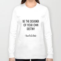 destiny Long Sleeve T-shirts featuring Destiny by I Love Decor