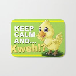 Keep calm and ...Kweh!? Bath Mat