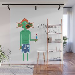 Stay Awesome! Wall Mural