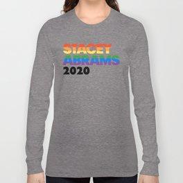 Stacey Abrams 2020 President - LGBT Rainbow Sticker Long Sleeve T-shirt