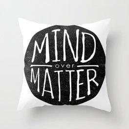 mind - matter Throw Pillow