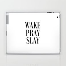 Wake Pray Slay, Motivational Quote, Bedroom Decor, Bedroom Print,Dorm Decor, Slay Quote, Typography Laptop & iPad Skin