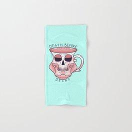 Death before decaf - Coffee Skull Mug Hand & Bath Towel
