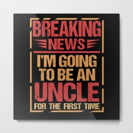 Uncle Niece Family Nephew Party Gift Metal Print
