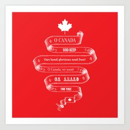 Canada Anthem Art Print
