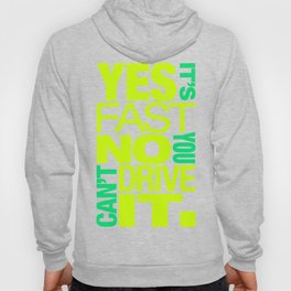 Yes it's fast No you can't drive it v7 HQvector Hoody