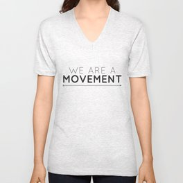 We Are A Movement Unisex V-Neck