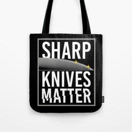 Sharp Knives Matter! - Gift Tote Bag