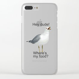 Seagull hey dude where's my food Clear iPhone Case