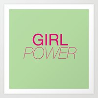 girl power Art Prints featuring Girl Power by kirstenariel