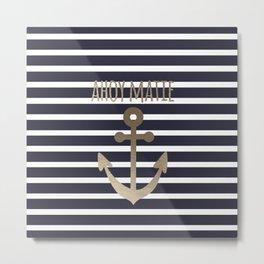 Ahoy Matie Metal Print