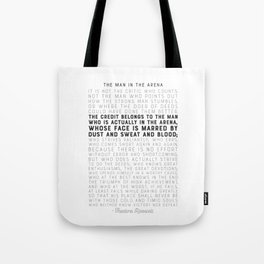 The Man in the Arena - by Theodore Roosevelt - Motivational Quote Tote Bag