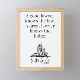 When The Stars Align - A Great Lawyer Knows The Judge Framed Mini Art Print