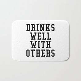 Drinks Well With Others Bath Mat