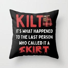 Funny Scottish Kilt Skirt Humor Quote Throw Pillow