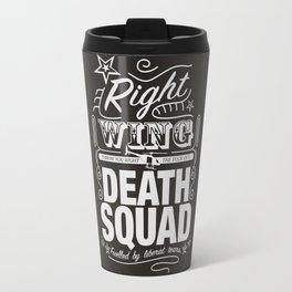 Right Wing Death Squad 6 Travel Mug