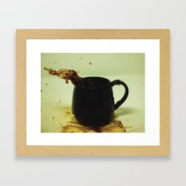 Drink coffee every morning to be better person Framed Art Print