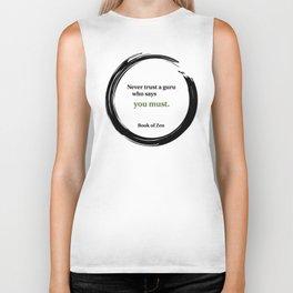 Inspirational Zen Guru Quote Biker Tank