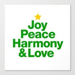 Joy, Peace, Harmony & Love Canvas Print