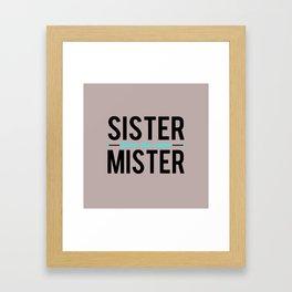 Sister/Mister Framed Art Print