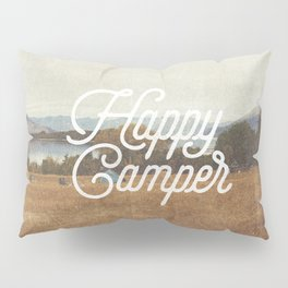 HAPPY CAMPER Pillow Sham