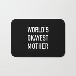World's Okayest Mother Bath Mat
