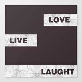 Love live laught Canvas Print