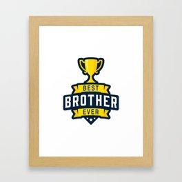 Best brother ever Framed Art Print
