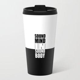 Sound mind in... Inspirational Yoga Quote Travel Mug