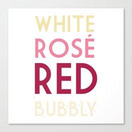 Wine Not? Canvas Print