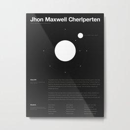 Jhon Maxwell Cherlperten Metal Print