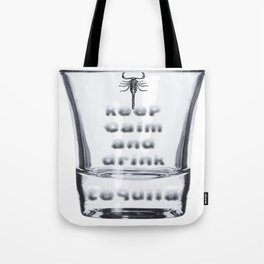 Blurred Vision Keep Calm And Drink Tequila Shots Tote Bag