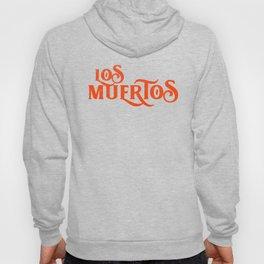 L- LosMuertos Hoody