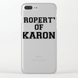 Property of KARON Clear iPhone Case