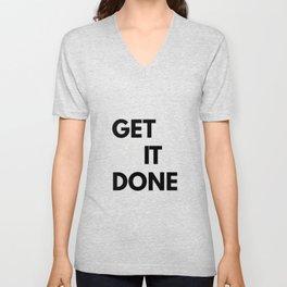 Get Sh(it) Done // Get Shit Done Sticker Unisex V-Neck
