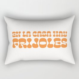 En la casa hay frijoles Rectangular Pillow