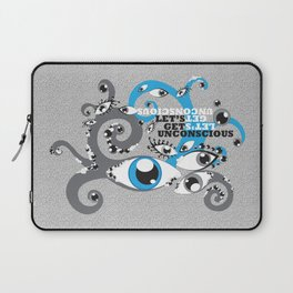 Let's Get Uncoscious Laptop Sleeve