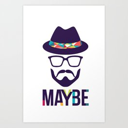 Maybe - mod. Brand t-shirt uomo-donna Art Print