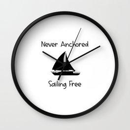 Never Anchored Sailing Free Lake and Ocean Travel Wall Clock