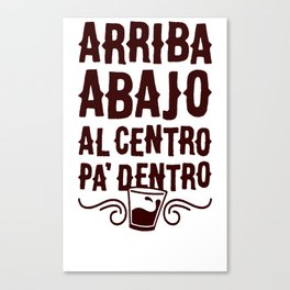 ARRIBA ABAJO AL CENTRO PA_ DENTRO T-SHIRT Canvas Print