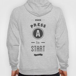 Press A to Start Hoody