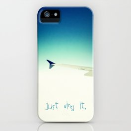 Just wing it.  iPhone Case