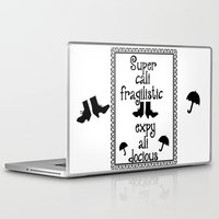 mary poppins Laptop & iPad Skins featuring Mary Poppins Quote by Whimsy and Nonsense