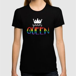 Gay Pride - Yaaas Queen! T-shirt