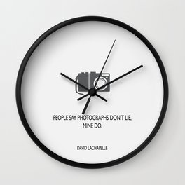 Photographs don't lie Wall Clock