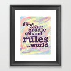 The Hand that Rocks the Cradle... Framed Art Print