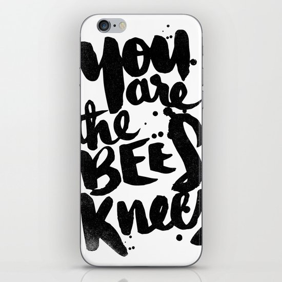YOU ARE THE BEES KNEES iPhone & iPod Skin