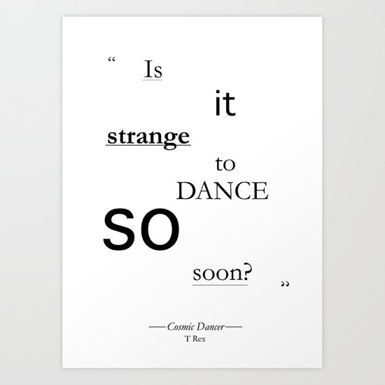 Strange? Art Print