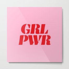 Girl Power GRL PWR Metal Print